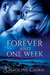 Forever and One Week (Spirits of Saoradh, #2)
