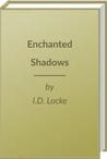 Enchanted Shadows