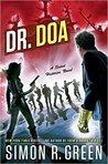Dr. DOA (Secret Histories, #10)