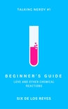 Beginner's Guide by Six de los Reyes