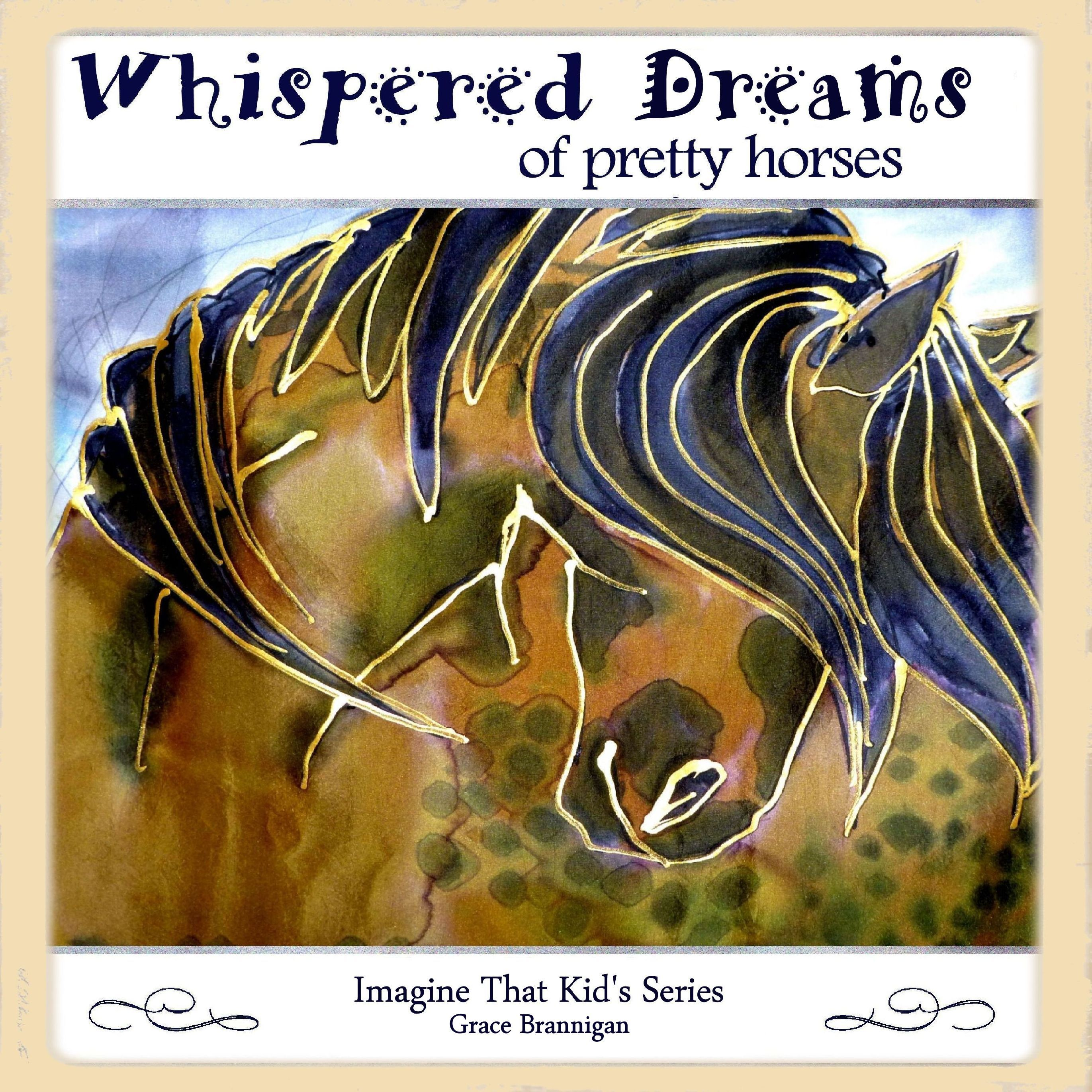 Whispered Dreams of Pretty Horses