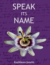 Speak Its Name