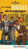 Biggles als kwajongen by W.E. Johns
