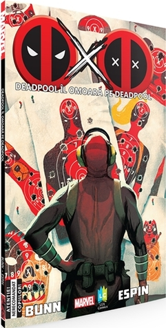 Ebook Deadpool îl Omoară pe Deadpool by Cullen Bunn TXT!