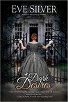 Dark Desires (Dark Gothic #1)