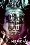 Loki's New Job: Coffin Nails MC California (Sex & Mayhem, #5.1)