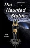 The Haunted Statue (The Decoders #5)