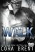 Walk (Gentry Boys, #6)