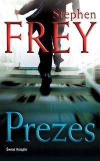 Prezes by Stephen W. Frey