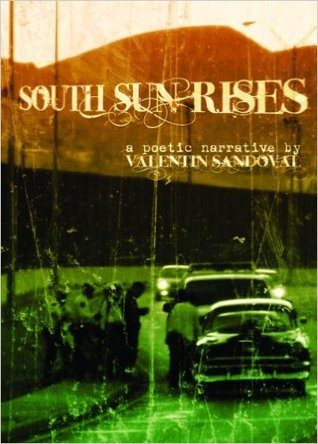 south-sun-rises-a-bilingual-poetic-narrative-of-the-borderland