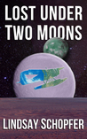 Lost Under Two Moons