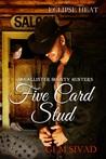 Five Card Stud (Eclipse Heat, #5)