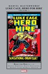 Luke Cage, Hero For Hire Marvel Masterworks Vol. 1 (Luke Cage, Hero For Hire (1972-1973))