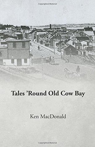 Tales 'Round Old Cow Bay