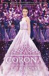 La corona by Kiera Cass
