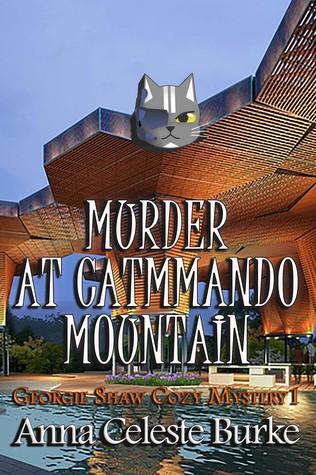 Murder At Catmmando Mountain By Anna Celeste Burke
