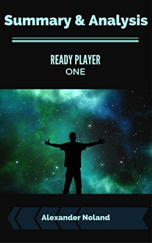 Summary and Analysis: Ready Player One