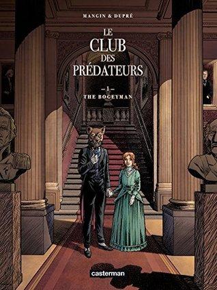 the bogeyman le club des prédateurs 1 by valérie mangin