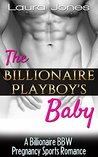 The Billionaire Playboy's Baby