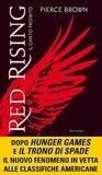 Red Rising - Il canto proibito by Pierce Brown