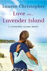 Love on Lavender Island (Lavender Island, #2)