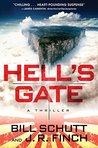 Hell's Gate: A Th...
