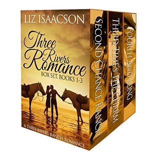 Three Rivers Ranch Romance Box Set: Second Chance Ranch, Third Time's the Charm, Fourth and Long (Three Rivers #1-3)