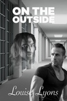 On The Outside by Louise Lyons