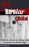 My Bipolar Child
