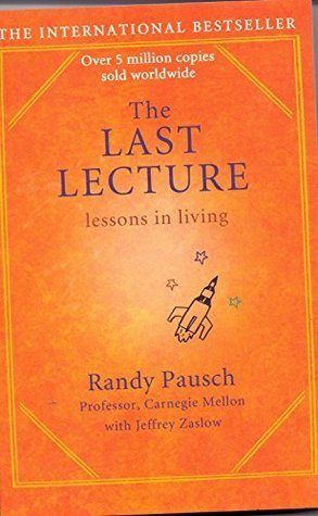 randy pausch essay Randy pausch the last lecture essay topics the last lecture click below to download the full study guide for the last lecture access full summary.