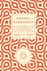 Gospel Eldership:...