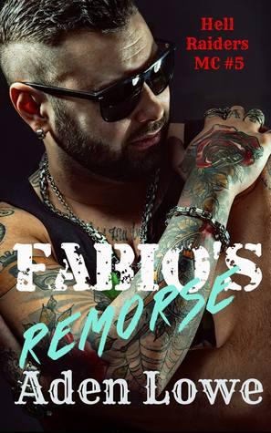 Fabio's Remorse: Hell Raiders MC #5