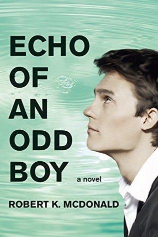 Echo of an Odd Boy: A Novel