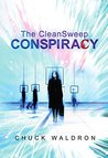 The CleanSweep Conspiracy (Matt Tremain)