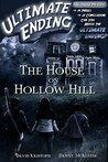The House on Hollow Hill (Ultimate Ending #2)