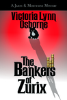 The Bankers of Zurix (Jason & Mortyiene Mystery #2)