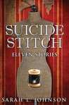 Suicide Stitch: Eleven Stories