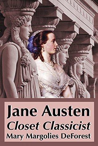Jane Austen: Closet Classicist