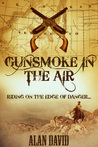 Gunsmoke In The Air