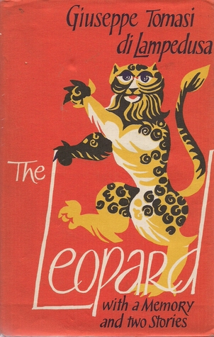 The Leopard, with A Memory and Two Stories