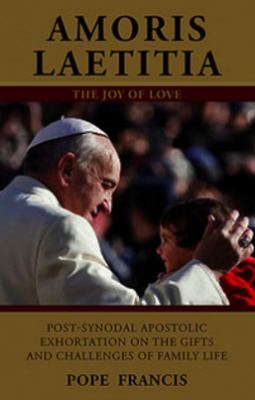 Amoris Laetitia: Apostolic Exhortation on the Family