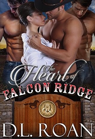 The Heart of Falcon Ridge (The McLendon Family Saga, #1)