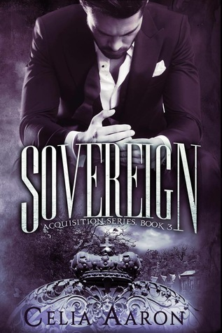 Sovereign (Acquisition, #3)