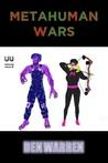 Metahuman Wars