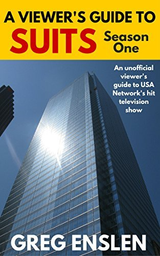 A Viewer's Guide to Suits Season 1: An Unofficial Guide to the show, with episode recaps, cast and location information and trivia.
