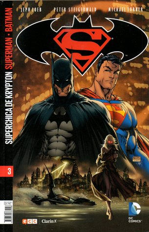 Coleccionable Superman/Batman Vol. 03: La Superchica de Krypton I