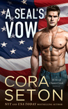 A SEAL's Vow (The SEALs of Chance Creek, #2)