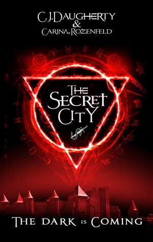 The Secret City (The Alchemist Chronicles #2)