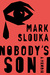 Nobody's Son: A Memoir