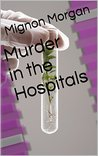Murder in the Hospitals